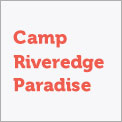 Camp Riveredge Paradise