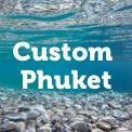Custom-Phuket